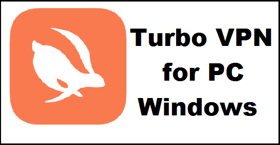Turbo VPN on PC