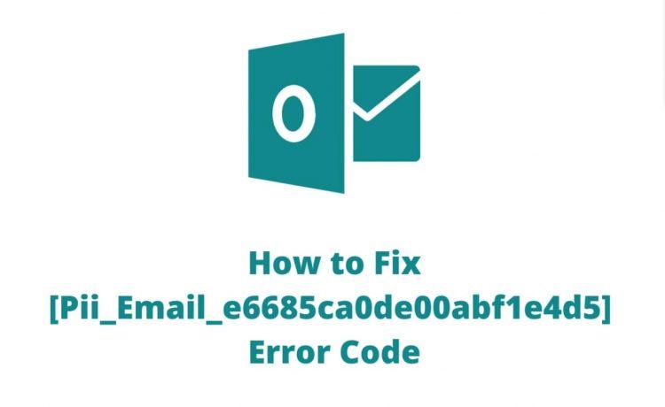 pii_email_e6685ca0de00abf1e4d5