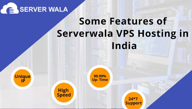 Some Features of Serverwala VPS Hosting in India