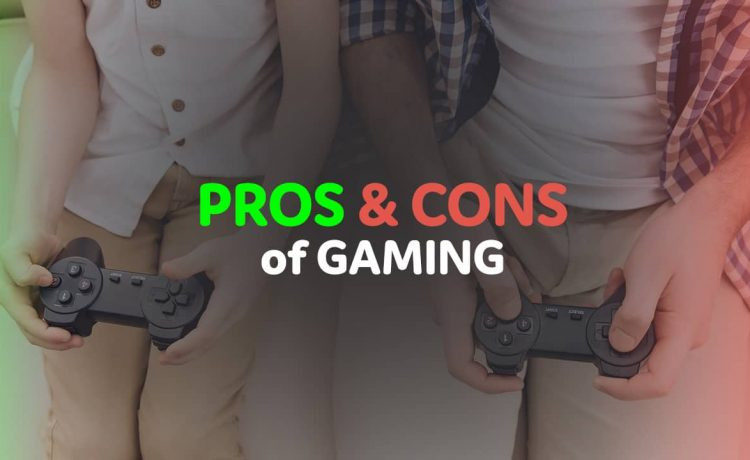 Exploring the Pros and Cons of Gaming: A Must Read